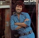 3 mac-davis-baby-dont-get-hooked on me